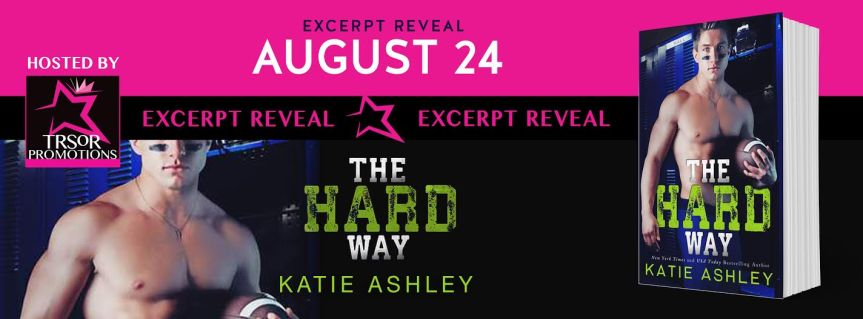 Excerpt Reveal: The Hard Way by KatieAshley
