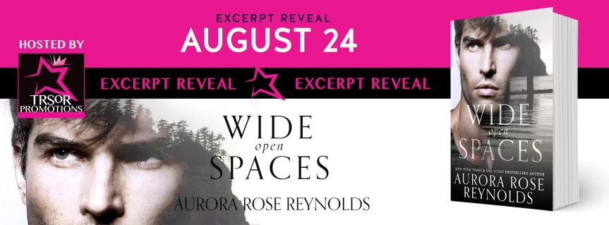 Excerpt Reveal: Wide Open Spaces by Aurora RoseReynolds