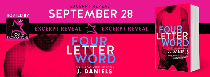 Excerpt Reveal: Four Letter Word by J.Daniels